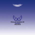 Nobuo Uematsu - Distant Worlds III: More Music From Final Fantasy