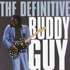 Buddy Guy - The Definitive Buddy Guy