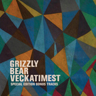 Grizzly Bear - Veckatimest (Special Limited Edition) CD2