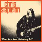 Chris Stapleton - What Are You Listening To (CDS)