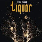 Chris Brown - Liquor (CDS)
