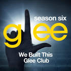 Glee: The Music, We Built This Glee Club (EP)