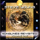 Steve Young - Songlines Revisited Vol. 1