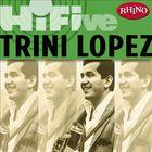 Rhino Hi-Five: Trini Lopez (EP)
