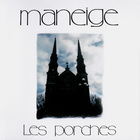 Maneige - Les Porches (Remastered 2007)