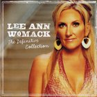 Lee Ann Womack - The Definitive Collection CD1