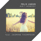 Felix Jaehn - Ain't Nobody (Loves Me Better) (CDS)