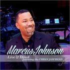 Marcus Johnson - Live & Direct