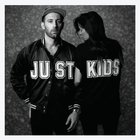 Just Kids (Deluxe Edition)