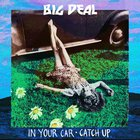 In Your Car - Catch Up (CDS)