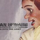 Ian Mcnabb - Go Into The Light (CDS)