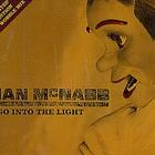 Ian Mcnabb - Go Into The Light (Celestial Dub Mix) (CDS)