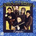Nicole Mitchell - Renegades