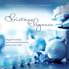 Christmas Elegance: Elegant Holiday Instrumentals Featuring Piano And Violin (With David Davidson)