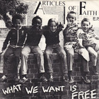 What We Want Is Free (EP) (Vinyl)