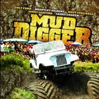 Presents Mud Digger
