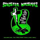 My Life with the Thrill Kill Kult - Sinister Whisperz Vol. 1: The Wax Trax Years (1987-1991)