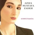 Aziza Mustafa Zadeh - Contrasts