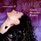 Aziza Mustafa Zadeh - Contrasts II