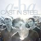 A-Ha - Cast In Steel (Deluxe Edition) CD1