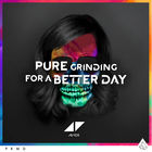 Avicii - Pure Grinding For A Better Day (CDS)