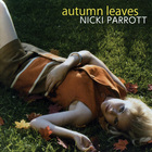 Nicki Parrott - Autumn Leaves