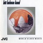 Bill Holman - Bill Holman Band
