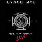 Lynch Mob - Revolution Live
