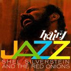 Shel Silverstein - Hairy Jazz (With The Red Onions) (Vinyl)