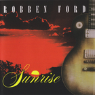 Robben Ford - Sunrise (Live)