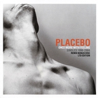 Placebo - Once More With Feeling: Singles 1996-2004 CD2
