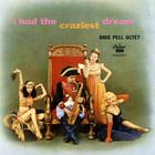 I Had The Craziest Dream (Vinyl)