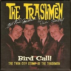 Bird Call! The Twin City Stomp Of The Trashmen (1961-67) CD3