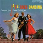 Campus Hop: Jazz Goes Dancing (Vinyl)
