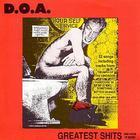 D.O.A. - Greatest Shits