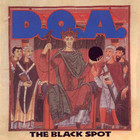 D.O.A. - The Black Spot