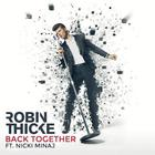 Robin Thicke - Back Together (CDS)
