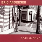 Eric Andersen - Beat Avenue CD1