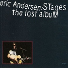 Eric Andersen - Stages: The Lost Album (Vinyl)