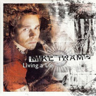 Mike Tramp - Living A Lie (EP)