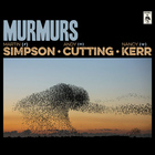 Martin Simpson - Murmurs (With Andy Cutting & Nancy Kerr)