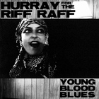 Hurray For The Riff Raff - Young Blood Blues