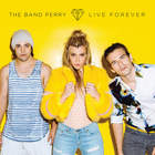 The Band Perry - Live Forever (CDS)