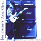 Joe Stump's Dark Gifts (Rare And Unreleased Tracks)