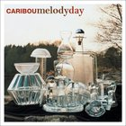 Caribou - Melody Day (EP)