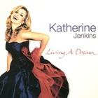 Katherine Jenkins - Living A Dream