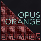 Opus Orange - Balance (EP)