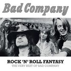 Bad Company - Rock 'N' Roll Fantasy: The Very Best Of Bad Company