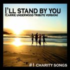 Carrie Underwood - I'll Stand By You (CDS)