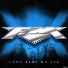 FM - Long Time No See: Live At The Astoria CD3
